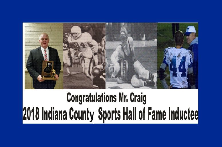 Congratulations to Mr. Eric Craig who was inducted into the Indiana County Sports Hall of Fame!